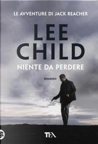 Niente da perdere by Lee Child