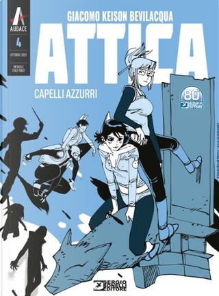 Attica n. 4 (Ristampa nuovo formato) by Giacomo Keison Bevilacqua