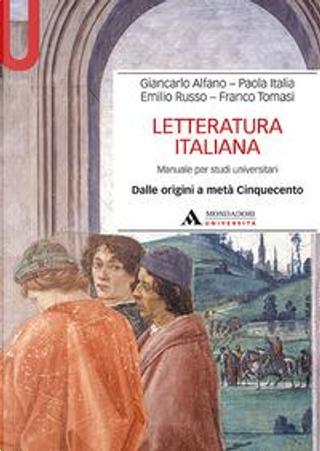 Letteratura italiana. Manuale per studi universitari by Giancarlo Alfano