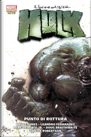 L'incredibile Hulk di Bruce Jones vol. 2 by Bruce Jones