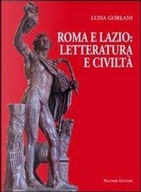 Roma e Lazio by Luisa Gorlani