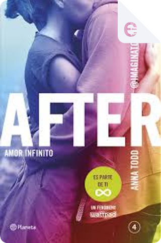 Amor infinito by Anna Todd