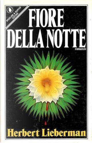 Fiore della notte by Herbert Lieberman