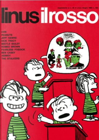 I supplementi di Linus n. 7 by Al Capp, Alex Toth, Archie Goodwin, Charles M. Schulz, Chester Gould, Jim Holdaway, Mort Walker, Peter O'Donnell, Sydney Jordan, William Patterson