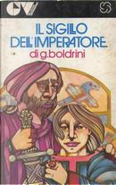 Il sigillo dell'Imperatore by Giuliana Boldrini