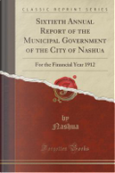 Sixtieth Annual Report of the Municipal Government of the City of Nashua by Nashua Nashua