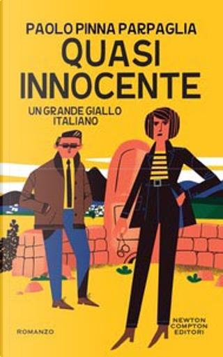 Quasi innocente by Paolo Pinna Parpaglia