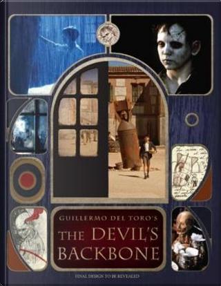 Guillermo del Toro's The Devil's Backbone by Guillermo del Toro