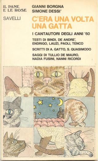 C'era una volta una gatta by Simone Dessì, Gianni Borgna