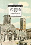 Guida della città di Reggio (1857) by Prospero Fantuzzi