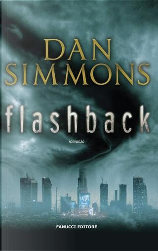 Flashback by Dan Simmons