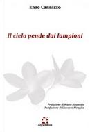 Il cielo pende dai lampioni by Enzo Cannizzo