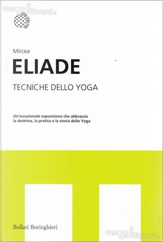 Tecniche dello yoga by Mircea Eliade