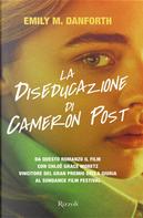 La diseducazione di Cameron Post by Emily M. Danforth