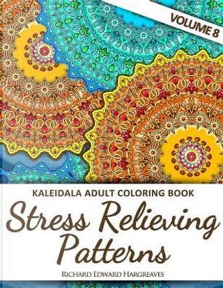 Kaleidala Adult Coloring Book by Richard Edward Hargreaves