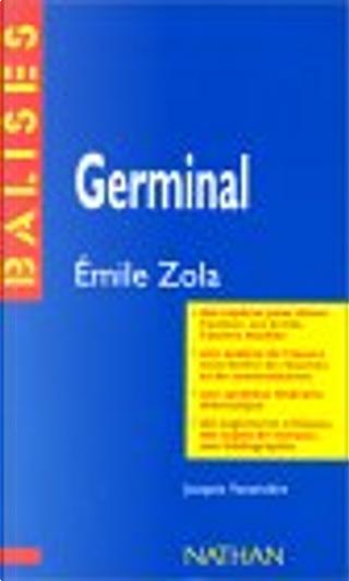 """""""Germinal"""", Emile Zola by Jacques Vassevière"""
