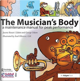 The Musician's Body by Jaume Rosset i Llobet