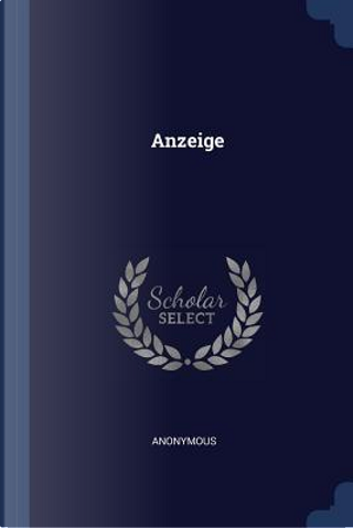 Anzeige by ANONYMOUS