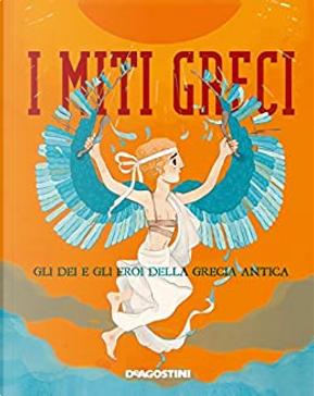 I miti greci by Federica Bernardo