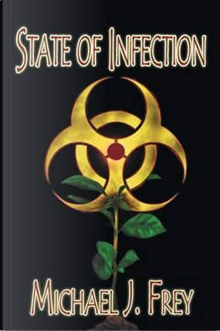 State of Infection by Michael J. Frey