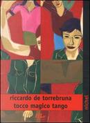 Tocco magico tango by Riccardo De Torrebruna