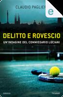 Delitto e rovescio by Claudio Paglieri