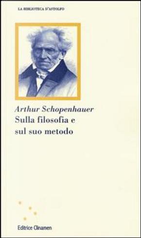 Sulla filosofia e sul suo metodo by Arthur Schopenhauer