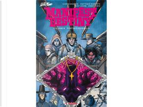 Manifest Destiny vol. 6 by Chris Dingess