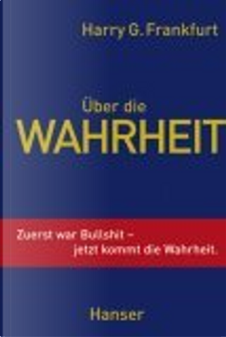 Über die Wahrheit by Harry G. Frankfurt