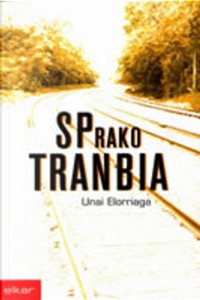 SPrako tranbia by Unai Elorriaga, Unai Elorriaga
