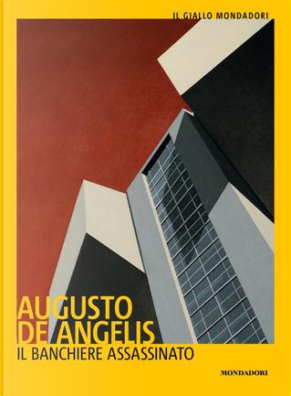 Il banchiere assassinato by Augusto de Angelis