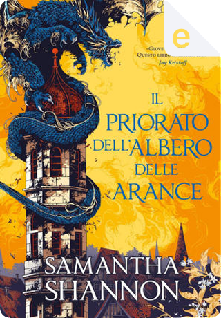 Il priorato dell'albero delle arance by Samantha Shannon