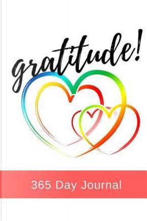 Gratitude - 365 Day Journal by Melanie Day
