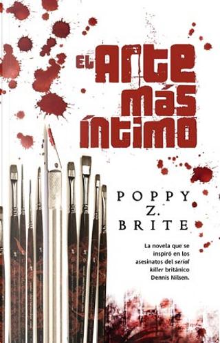 El arte más íntimo by Poppy Z. Brite