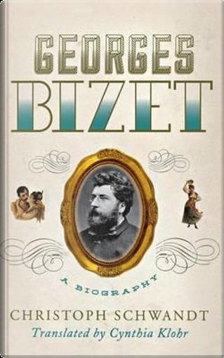 Georges Bizet by Christoph Schwandt