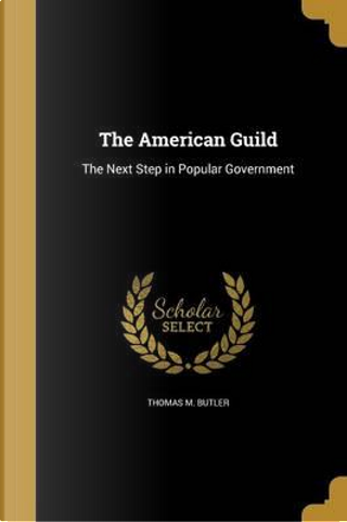 AMER GUILD by Thomas M. Butler