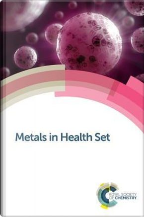 Metals in Health Set by Royal Society Of Chemistry