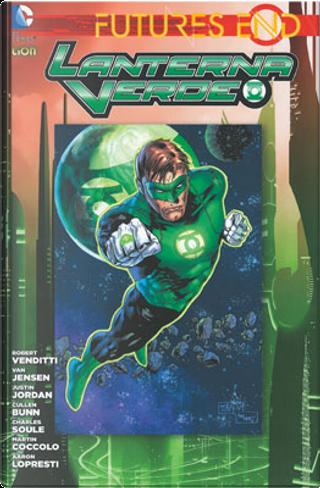 Futures End - Lanterna Verde by Charles Soule, Cullen Bunn, Justin Jordan, Robert Venditti, Van Jensen