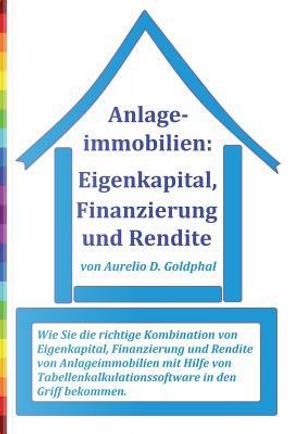 Anlageimmobilien by Aurelio D. Goldphal