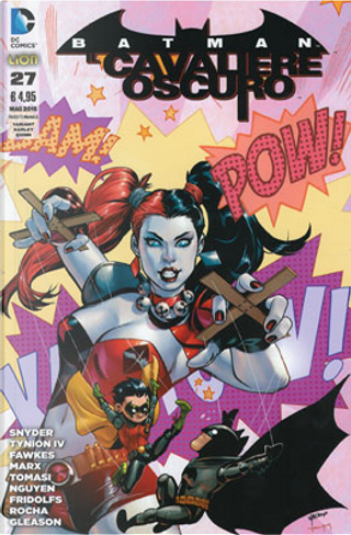 Batman Il Cavaliere Oscuro, n. 27 - Variant Harley Quinn by Christy Marx, James Tynion IV, John Layman, Peter J. Tomasi, Ray Fawkes, Scott Snyder, Tim Seeley