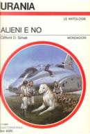 Alieni e no by Clifford D. Simak