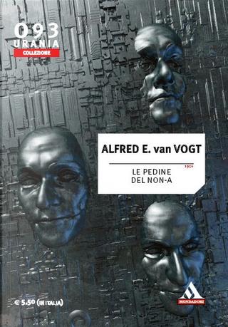 Le pedine del Non-A by Alfred Elton Van Vogt