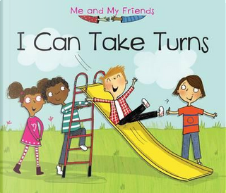 I Can Take Turns by Daniel Nunn