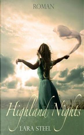 Highland Nights by Lara Steel