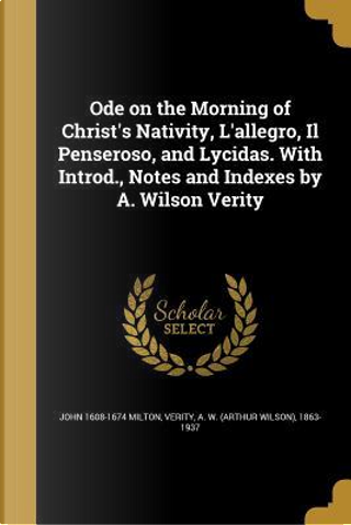ODE ON THE MORNING OF CHRISTS by John 1608-1674 Milton