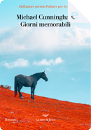 Giorni memorabili by Michael Cunningham