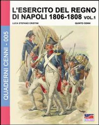 L'esercito del regno di Napoli (1806-1808) by Luca S. Cristini
