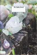 My Crafting Journal by Pea Ridge Publishing
