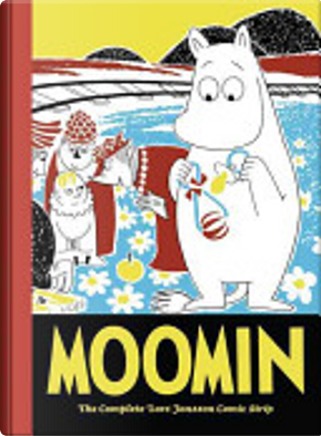 Moomin: The Complete Lars Jansson Comic Strip, Book 6 by Lars Jansson