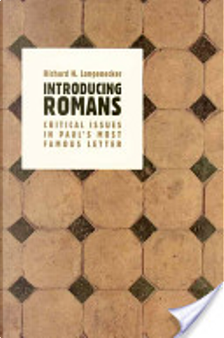 Introducing Romans by Richard N. Longenecker